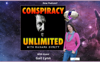 New Interview! Conspiracy Unlimited with Guest Gail Lynn